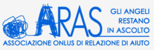 ARAS- Gli Angeli Restano in Ascolto - Associazione Relazione d'Aiuto e Solidarietà Sociale